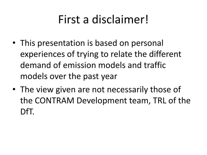 First a disclaimer!