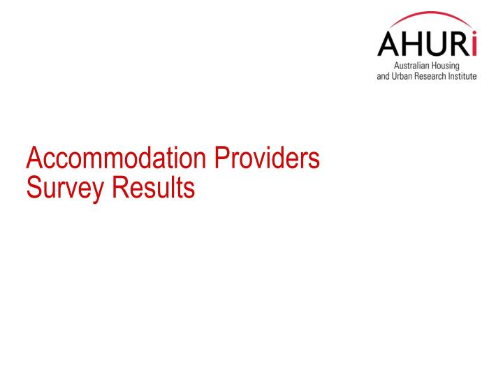 Accommodation Providers Survey Results