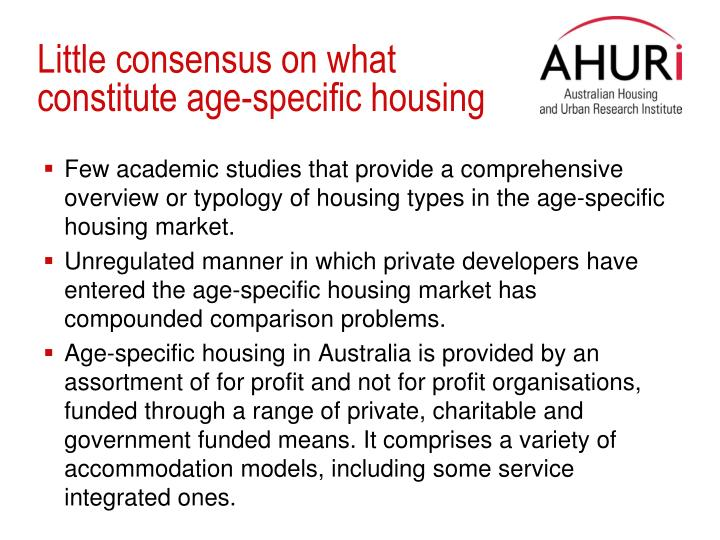 Little consensus on what constitute age-specific housing