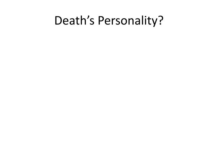 Death's Personality?