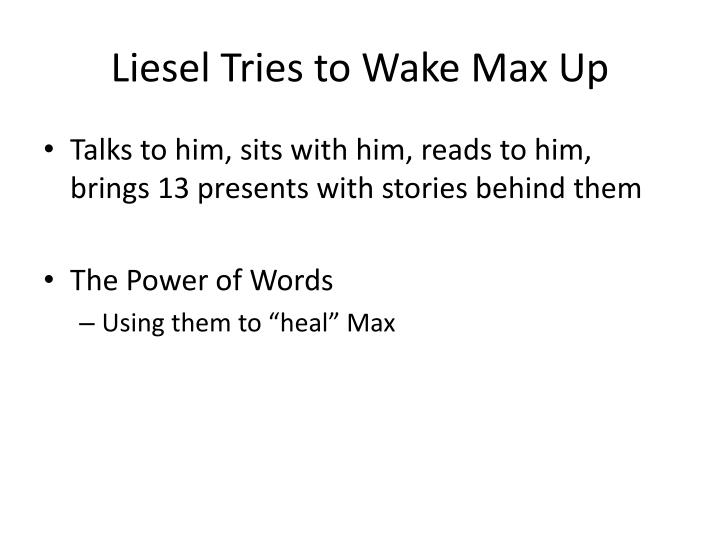 Liesel Tries to Wake Max Up