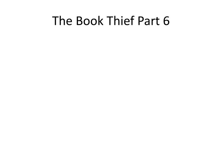 The book thief part 6