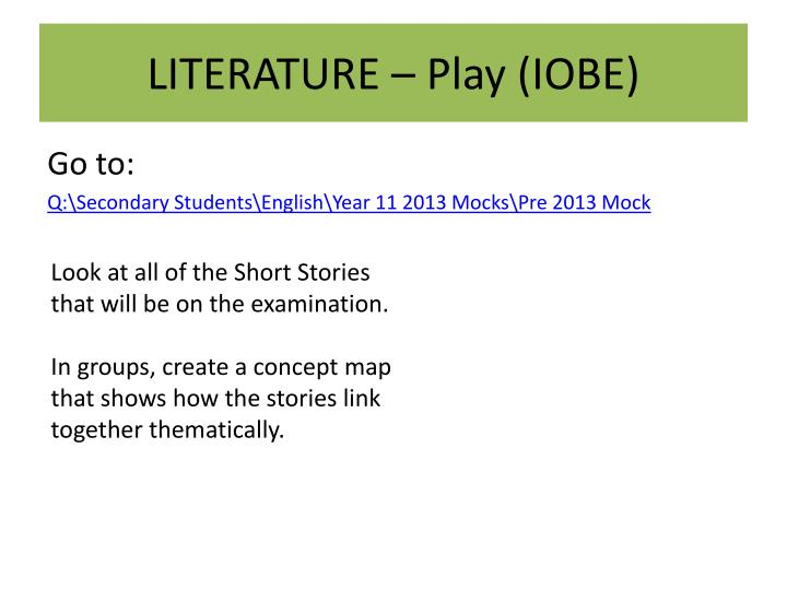 LITERATURE – Play (IOBE)