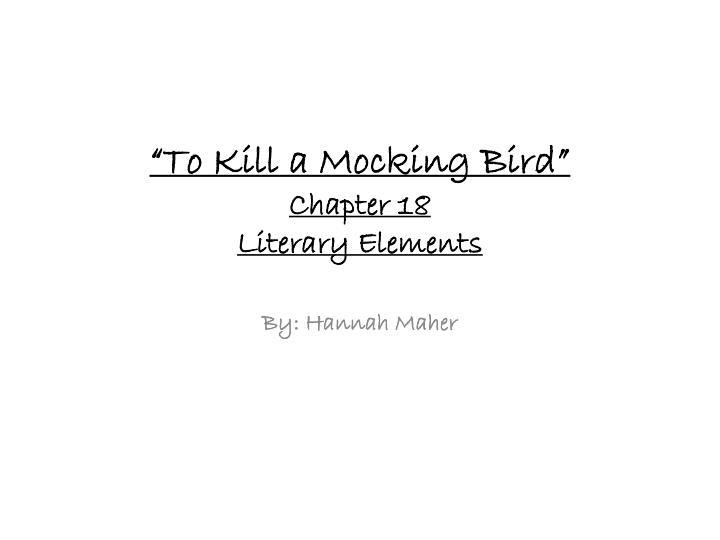 an analysis of who kill mockingbird 124 a film by joel schumacher, entitled a time to kill can also be associated with the novel to kill a mockingbird the writer suggested the theme of racism that occurs in the judiciary system in united states to the audience.