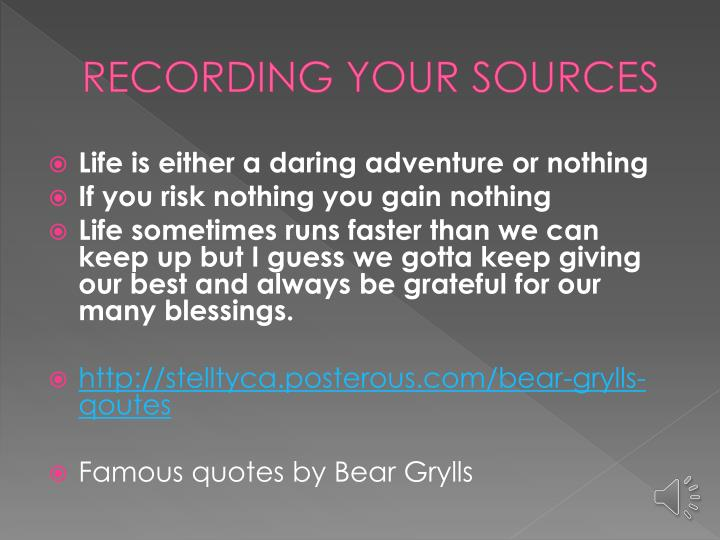 RECORDING YOUR SOURCES