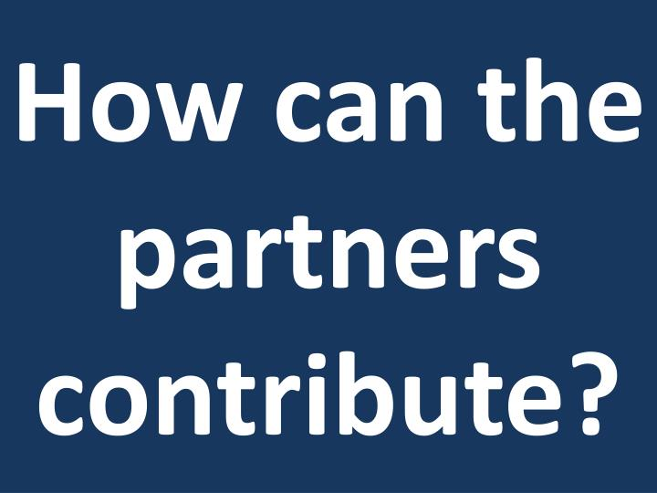 How can the partners contribute?