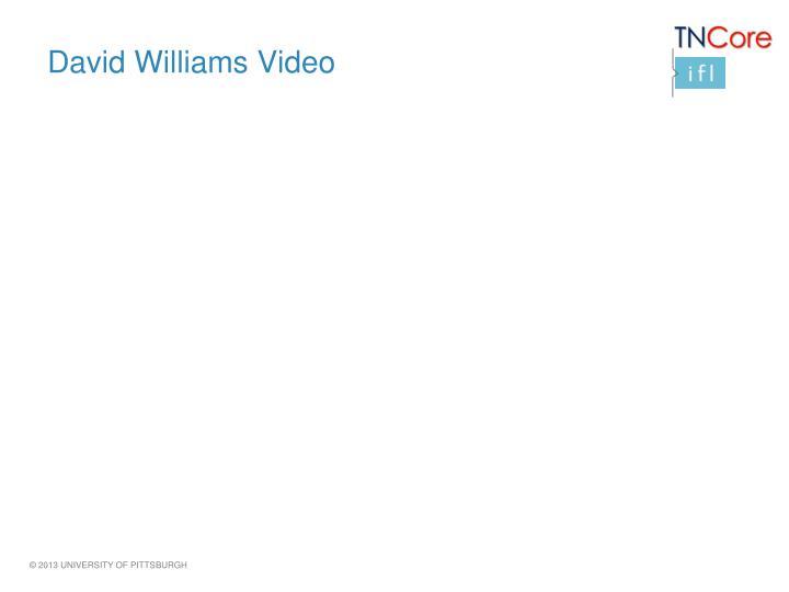 David Williams Video