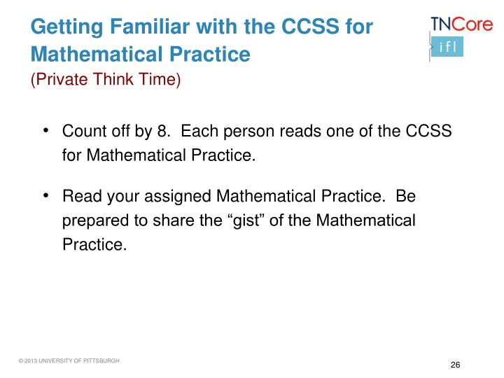 Getting Familiar with the CCSS for Mathematical
