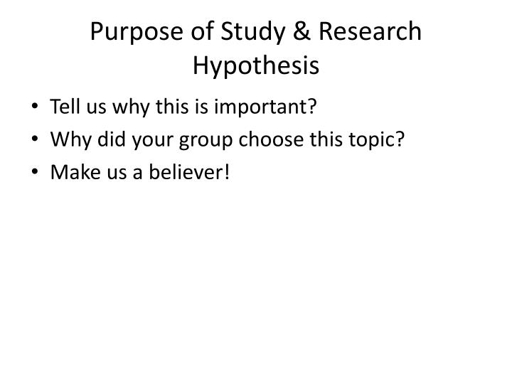 Purpose of study research hypothesis