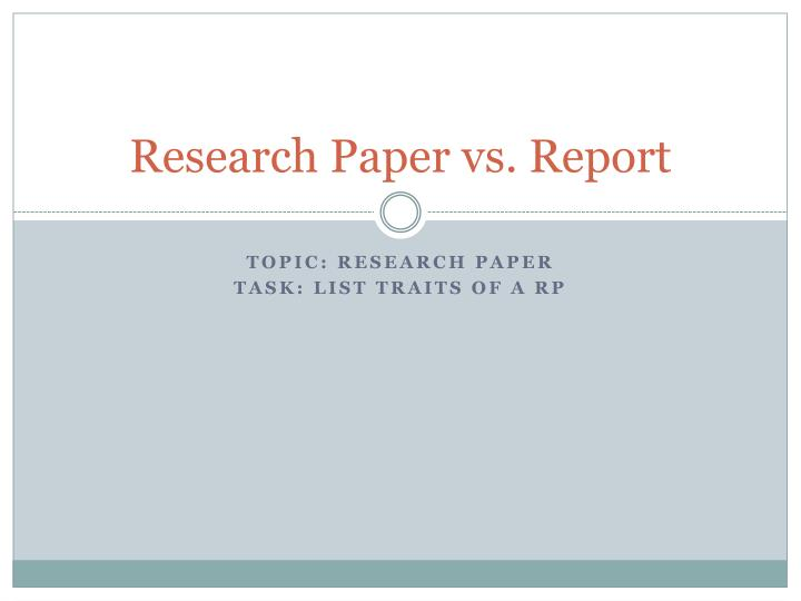 Research paper vs report