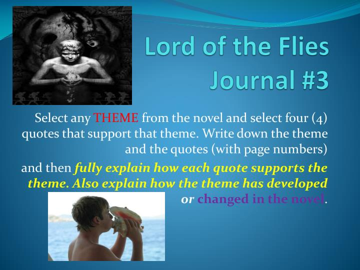 lord of the flies reflection Lord%of%the%fliesreflectionjournalguidelines english10d reflectionjournalwillcompriseoftwelveentries,eachworthapossible10 formative.