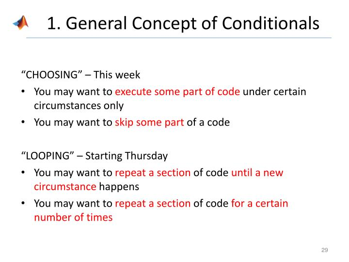 1. General Concept of Conditionals