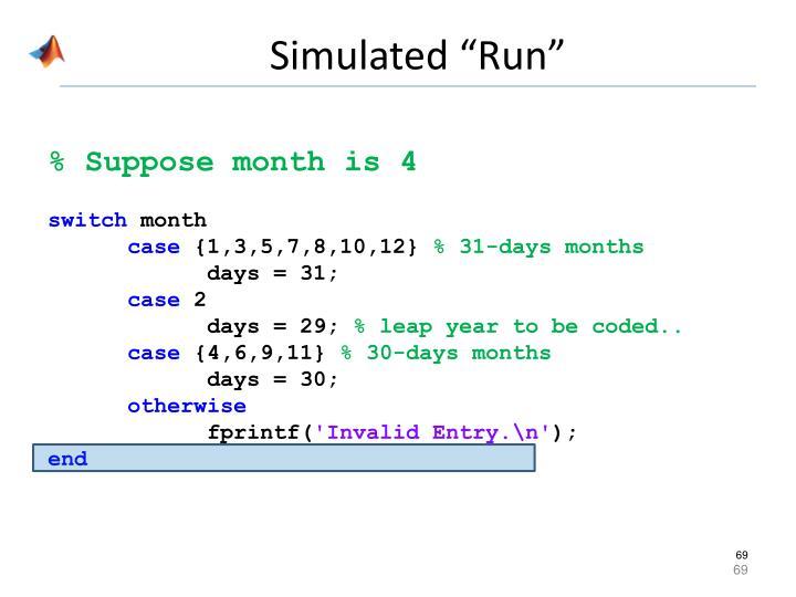 """Simulated """"Run"""""""