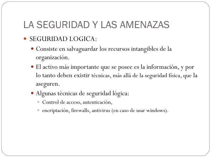 LA SEGURIDAD Y LAS AMENAZAS