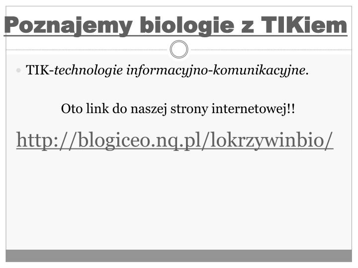 Poznajemy biologie z