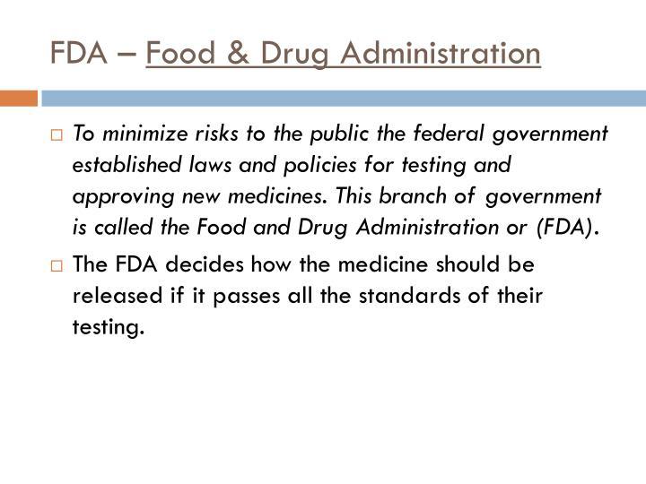 FDA –