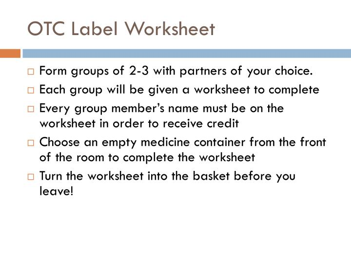 OTC Label Worksheet
