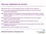 recovery implications for services
