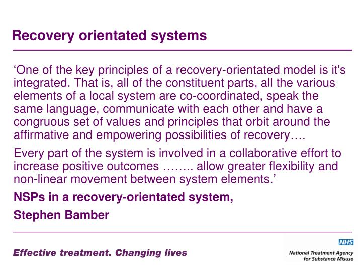 Recovery orientated systems