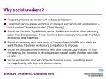 why social workers