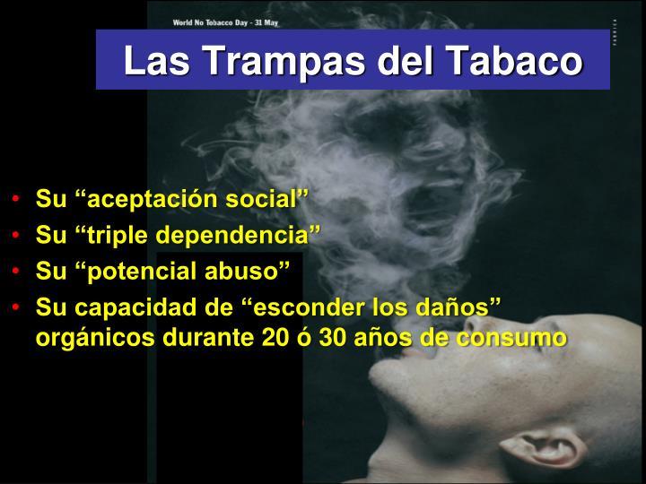 Las Trampas del Tabaco