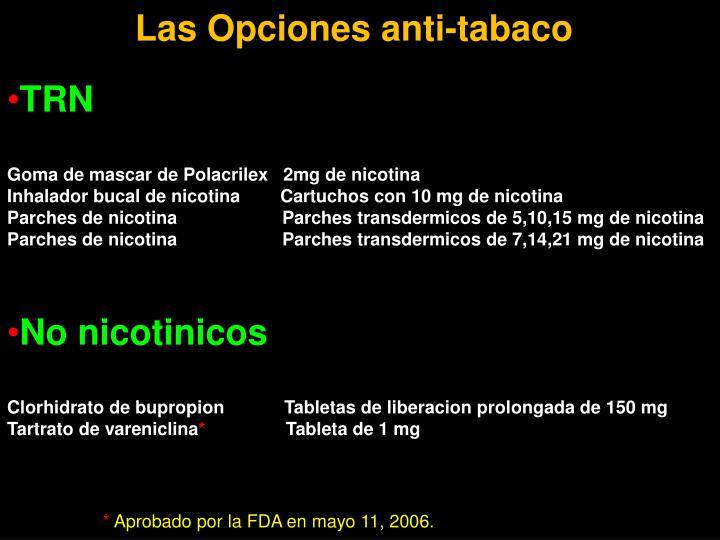 Las Opciones anti-tabaco