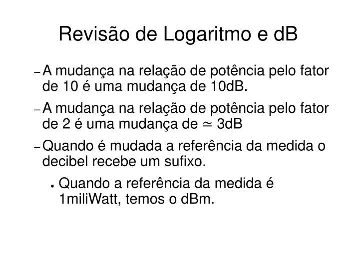 Revisão de Logaritmo e dB