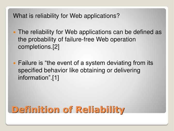 What is reliability for Web applications?