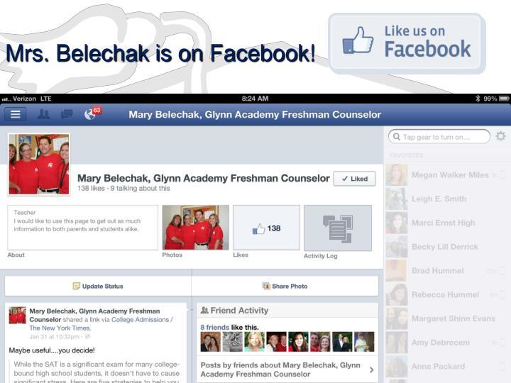 Mrs. Belechak is on