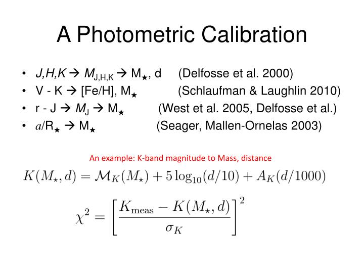 A Photometric Calibration