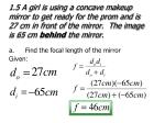 a find the focal length of the mirror3