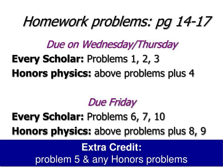 Homework problems: