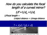 how do you calculate the focal length of a curved mirror