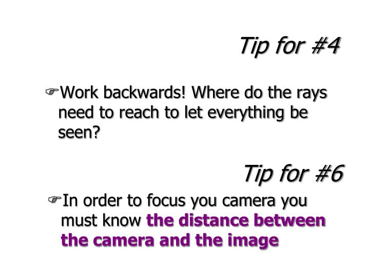 Tip for #4