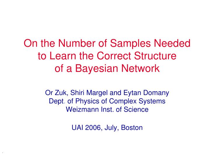On the Number of Samples Needed to Learn the Correct Structure