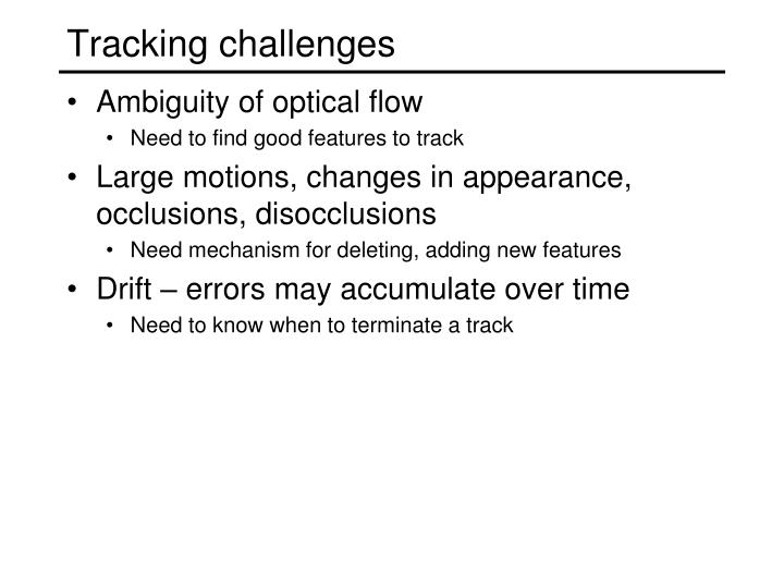 Tracking challenges