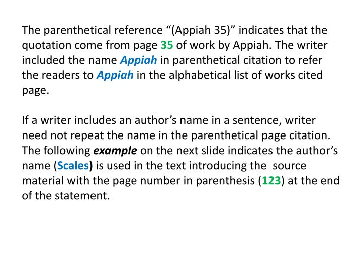 "The parenthetical reference ""(Appiah 35)"" indicates that the quotation come from page"