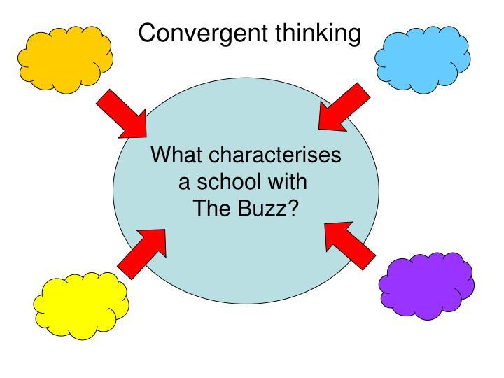 Convergent thinking