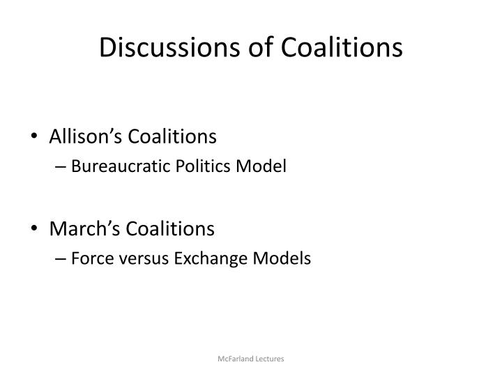 Discussions of Coalitions
