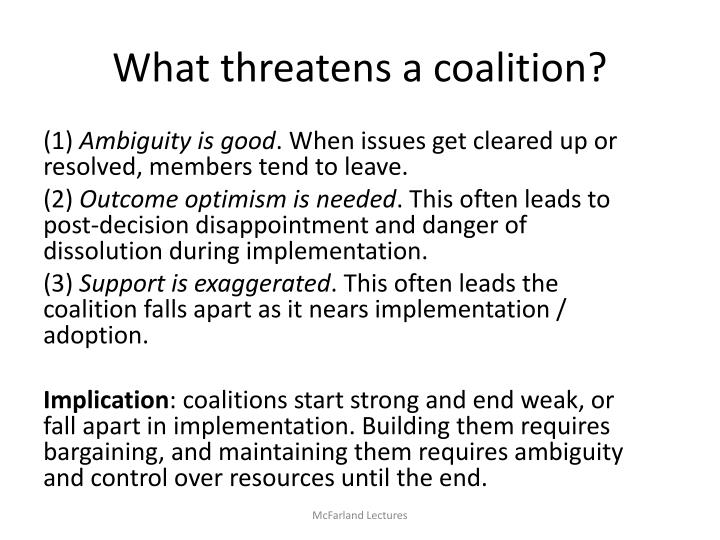 What threatens a coalition?