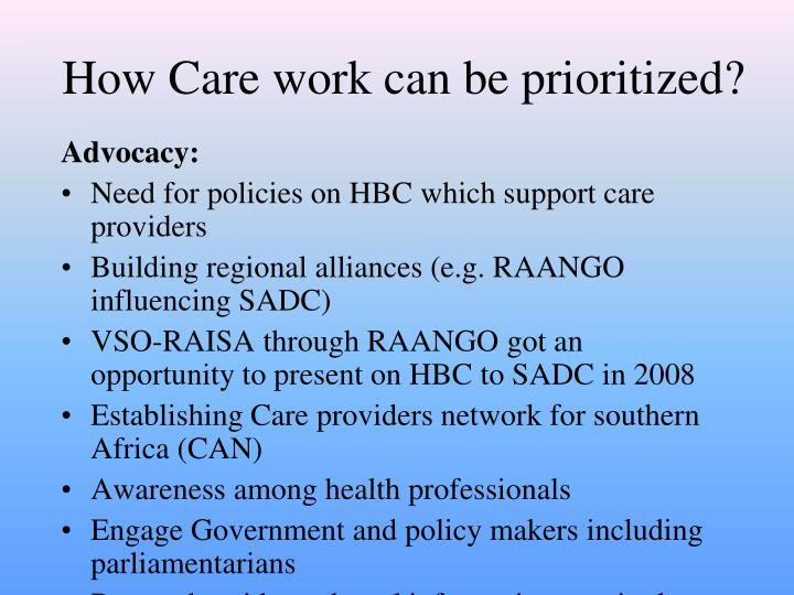 How Care work can be prioritized?