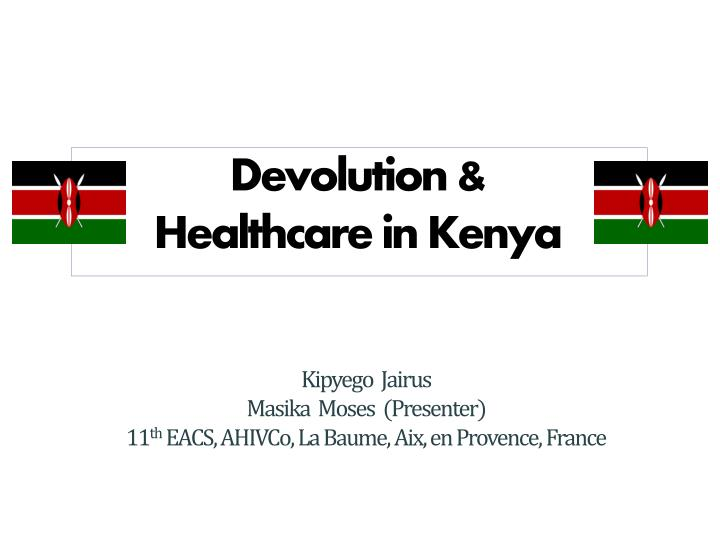Devolution healthcare in kenya