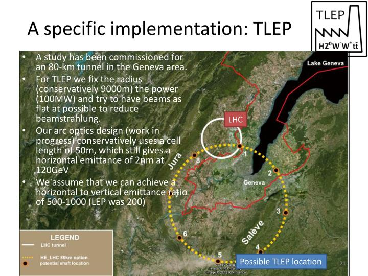 A specific implementation: TLEP