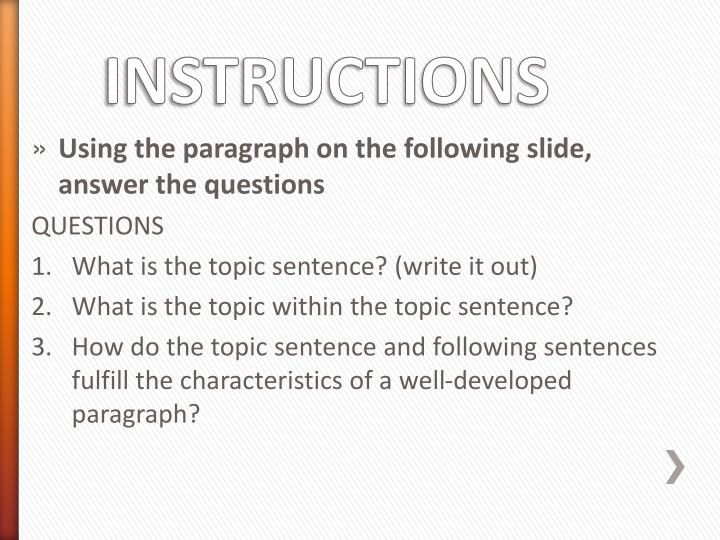 Using the paragraph on the following slide, answer the questions