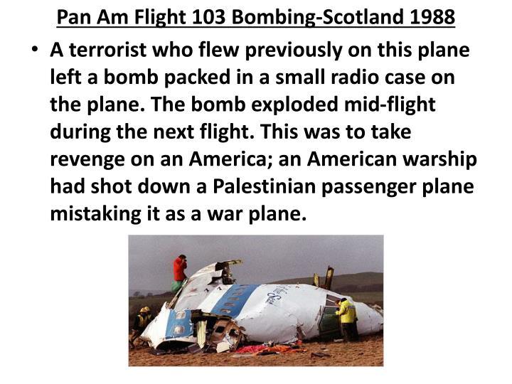 Pan Am Flight 103 Bombing-Scotland 1988