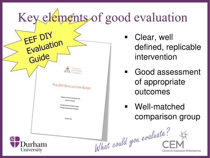 Key elements of good evaluation