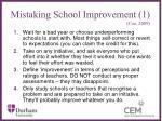 mistaking school improvement 1 coe 2009