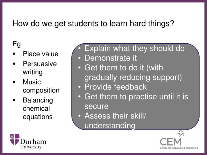 How do we get students to learn hard things