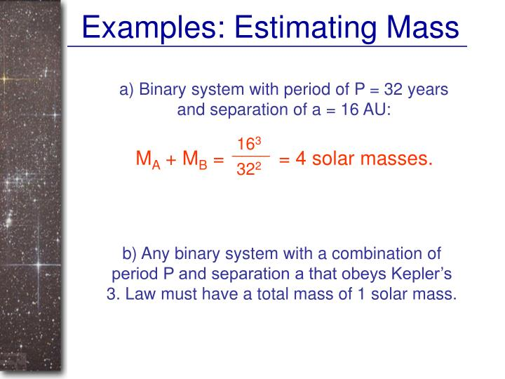 Examples: Estimating Mass