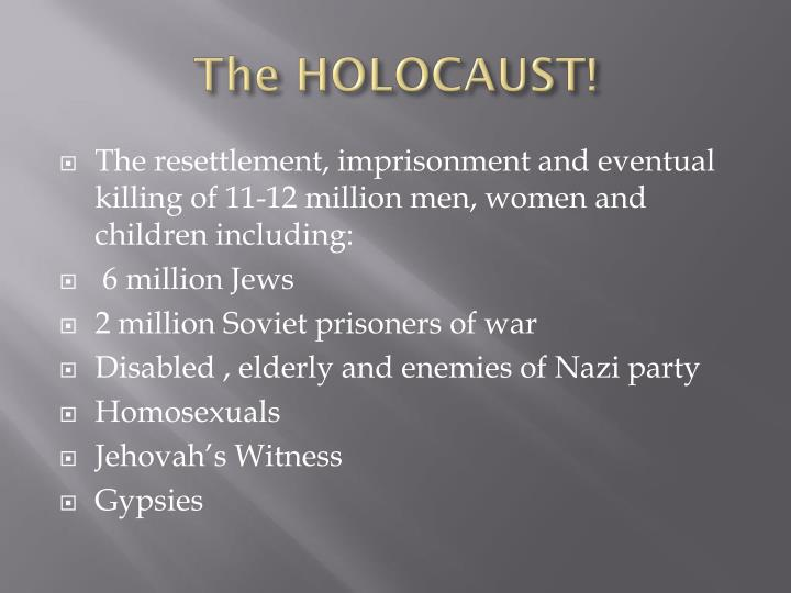 The HOLOCAUST!